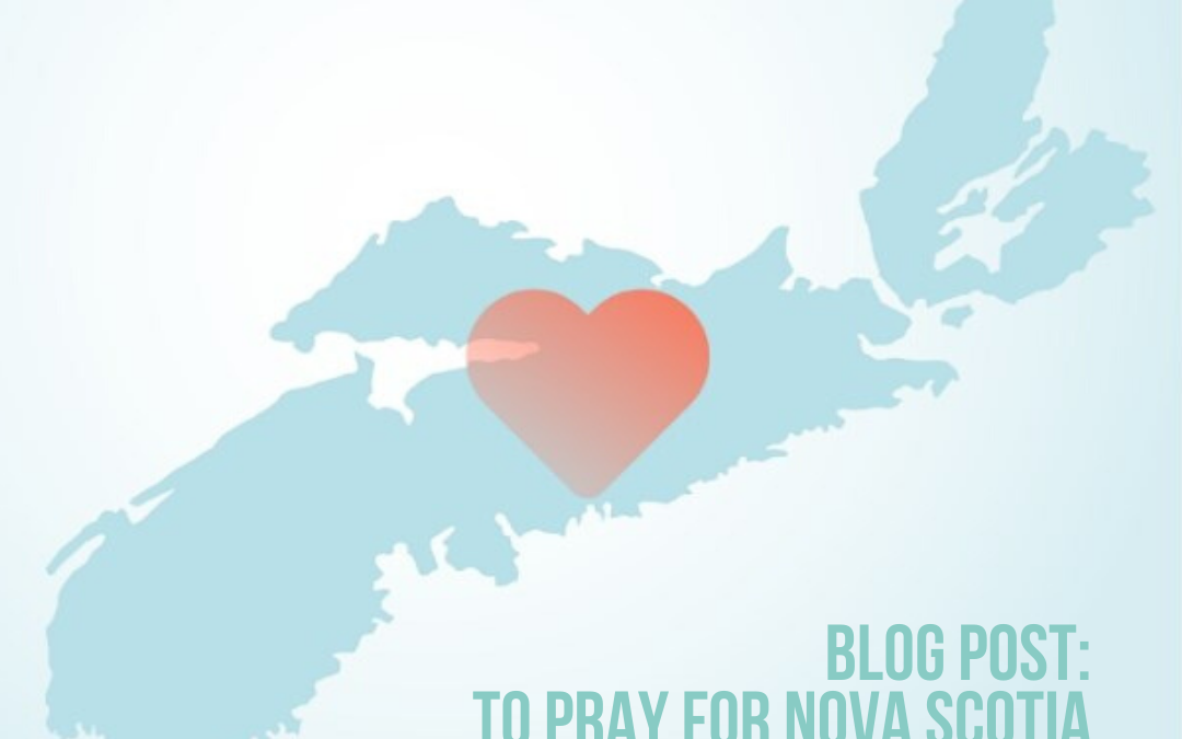To pray for Nova Scotia